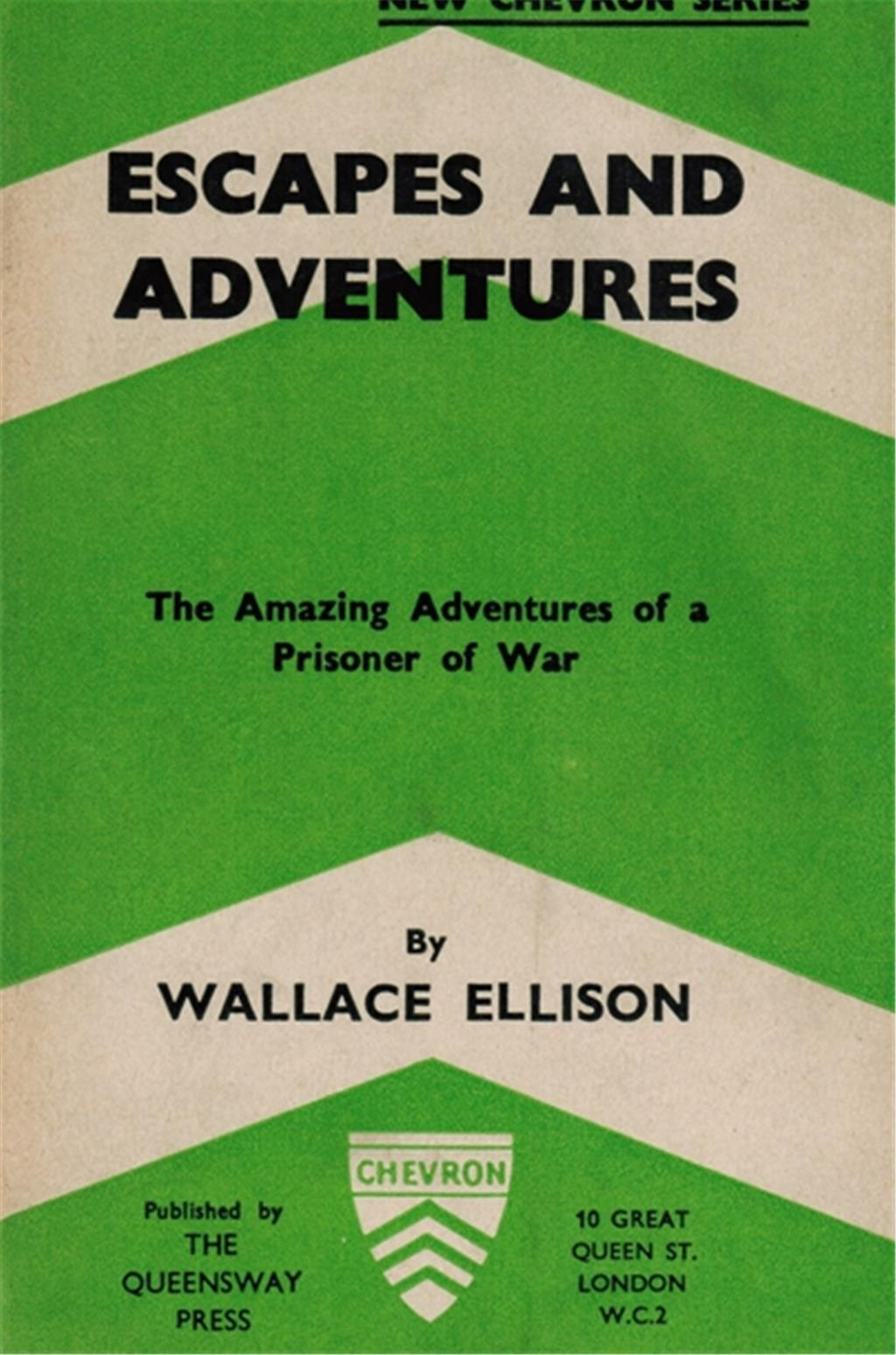 """Escapes and Adventures – The Amazing Adventures of a Prisoner of War"" ist 1941 erschienen."